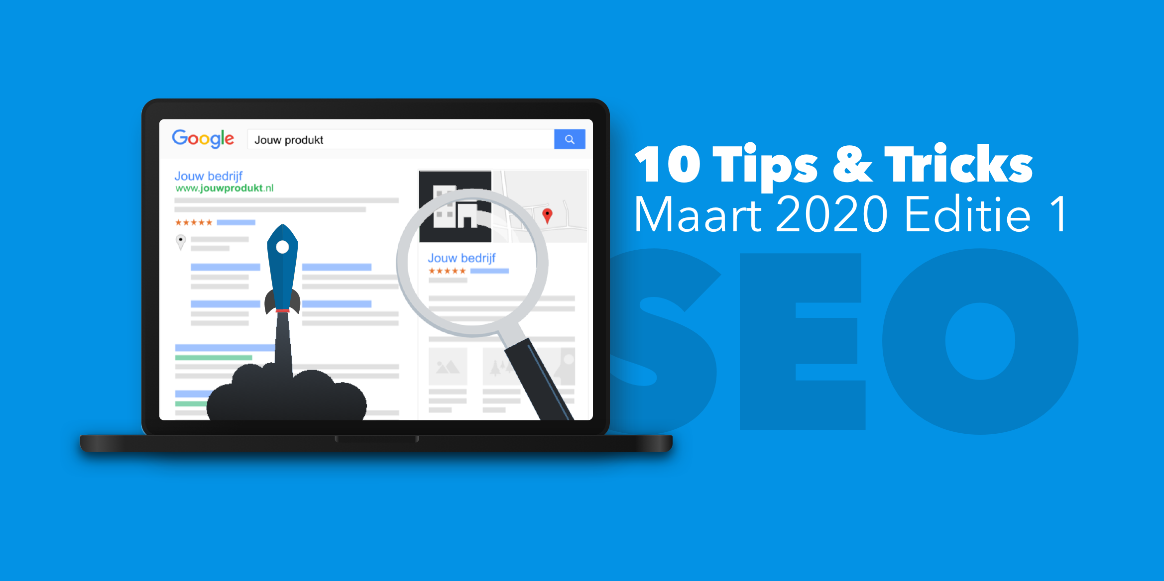 10 SEO Tips & Tricks: maart 2020